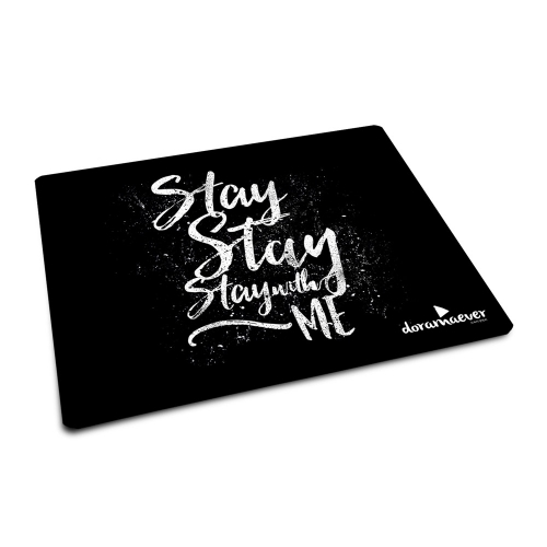 Mousepad - Stay With Me