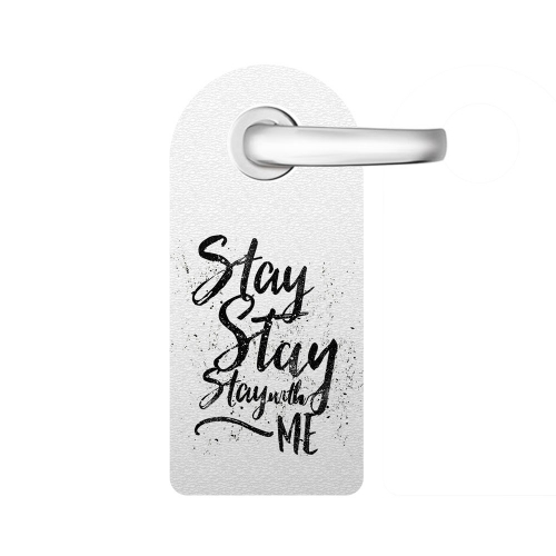 Aviso de porta Stay with me
