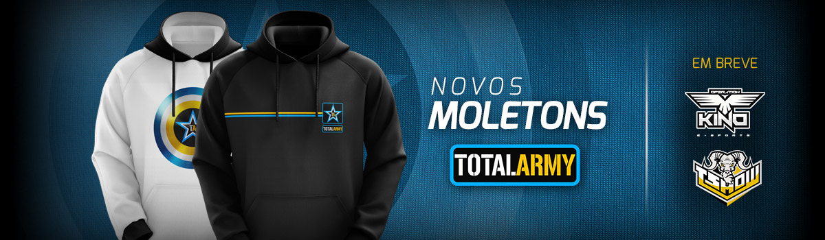 NOVOS MOLETONS TOTAL ARMY!
